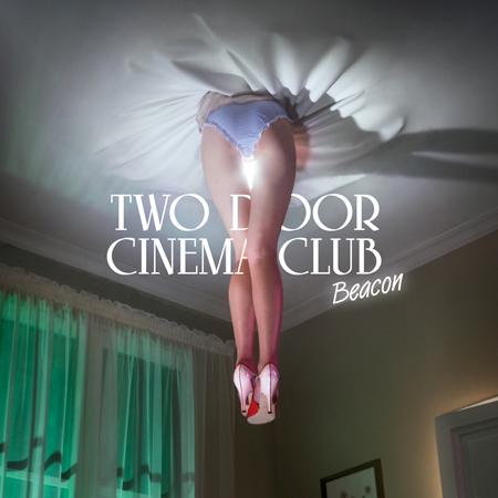 beacon Two door cinema club album